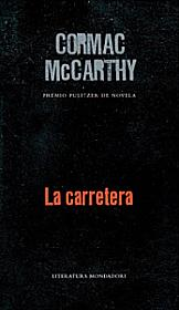 cormac mccarthy the road - la carretera